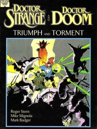Doctor Strange, Doctor Doom: Triumph and Torment by Roger Stern
