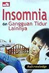 Insomnia dan Gangguan Tidur Lainnya