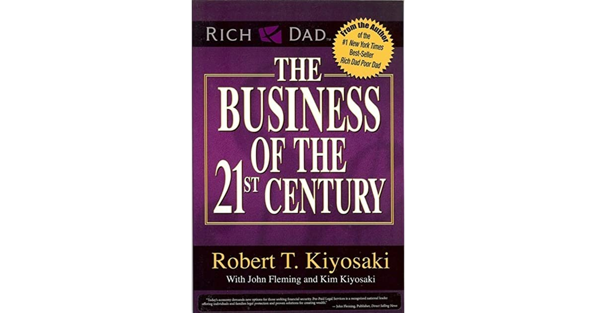 the business of the st century by robert t kiyosaki