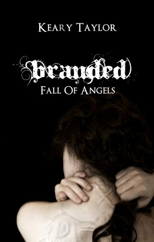 Branded (Fall of Angels, #1)