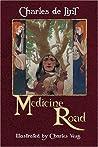 Medicine Road (Newford, #20)
