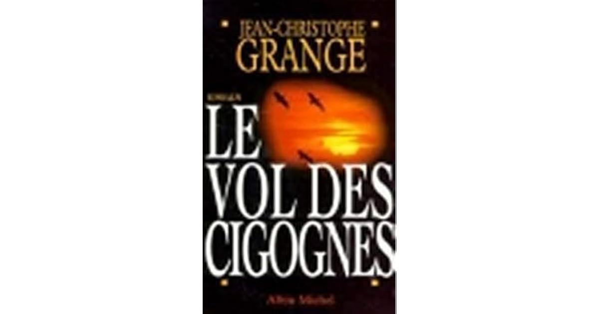 Le vol des cigognes by jean christophe grang - Le passager jean christophe grange resume ...