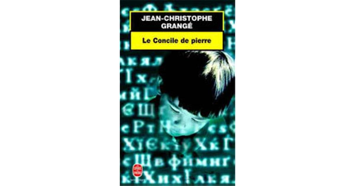 Le concile de pierre by jean christophe grang - Le concile de pierre grange ...
