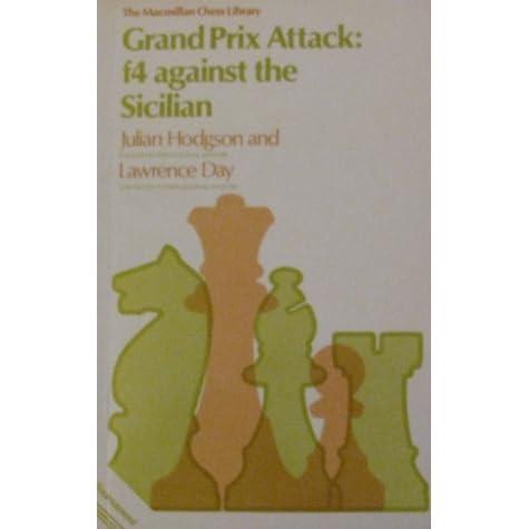 Grand Prix Attack - f4 Against the Sicilian