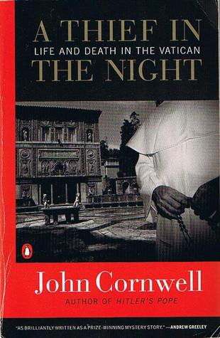 A Thief in the Night by John Cornwell