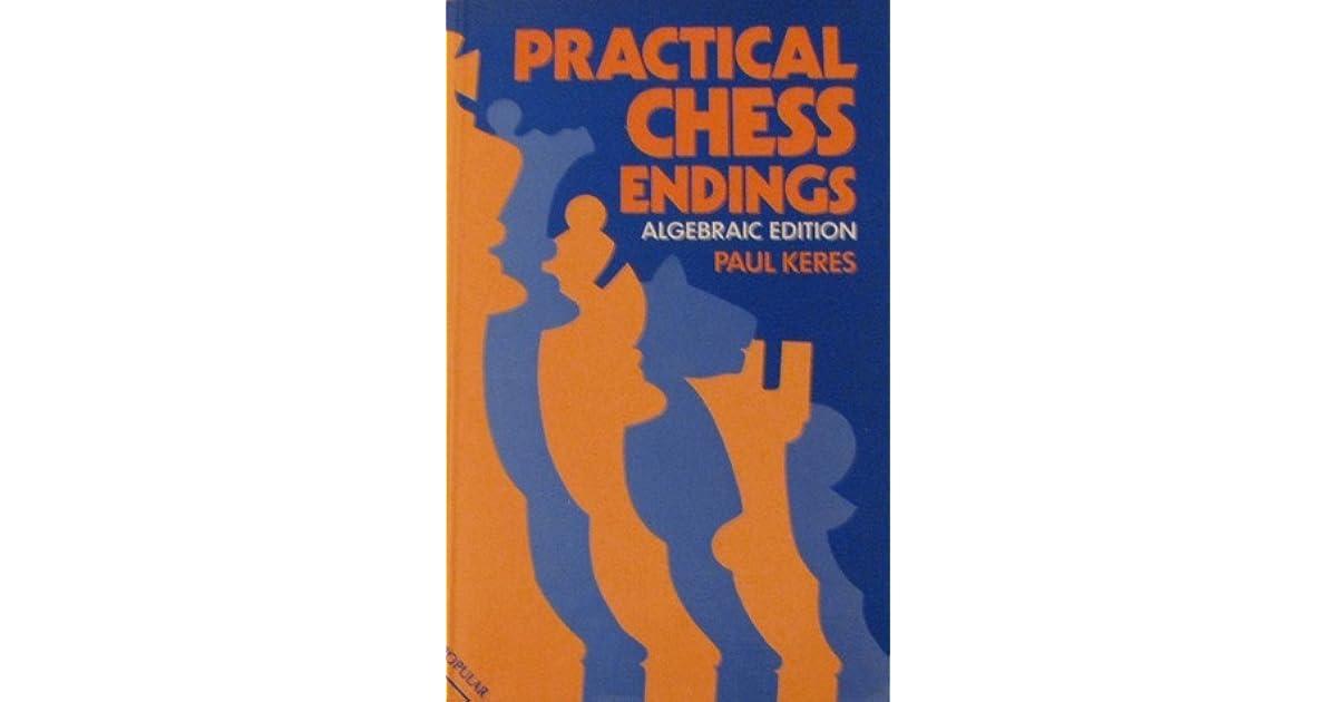 Practical chess endings by paul keres