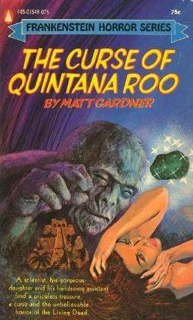 The Curse of Quintana Roo