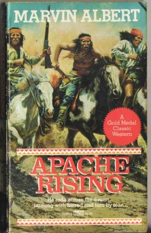 Apache Rising by Marvin H. Albert
