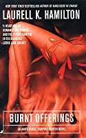 Burnt Offerings (Anita Blake, Vampire Hunter, #7)