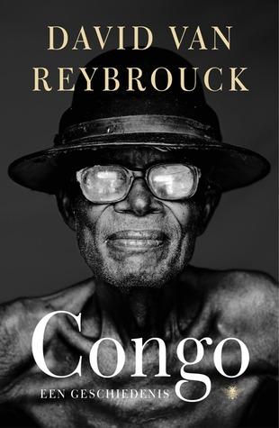 Amazon Com Congo Een Geschiedenis Dutch Edition Ebook Van Reybrouck David Kindle Store