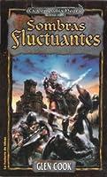 Sombras fluctuantes (La Compañía Negra; Libros del Norte, #2)