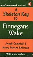 A Skeleton Key to Finnegans Wake