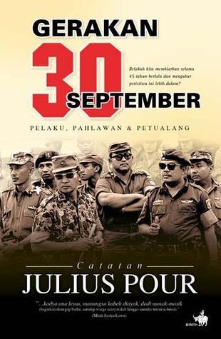Gerakan 30 September: Pelaku, Pahlawan & Petualang