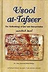 Usool at-Tafseer: The Methodology of Qur'anic Interpretation