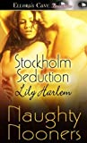 Stockholm Seduction by Lily Harlem