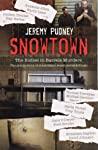Snowtown by Jeremy Pudney