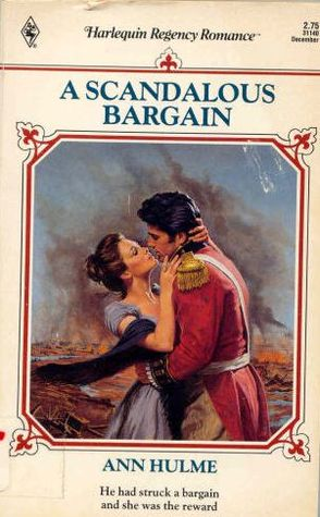 A Scandalous Bargain (Harlequin Regency Romance Series 2, #40)