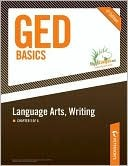 GED Basics: Language Arts, Writing: Chapter 3 of 6
