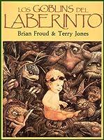 Los Goblins del Laberinto