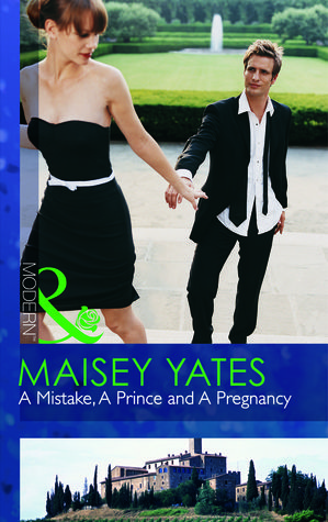 A Mistake, a Prince and a Pregnancy