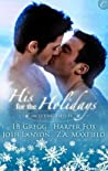 His for the Holidays by Angela James