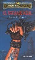 El Tatuaje Azul (Trilogía de Los Reinos Olvidados, #1)