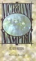 Una iniciacion morbosa (Vampiro: Edad Victoriana, #1)