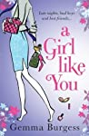 A Girl Like You by Gemma Burgess