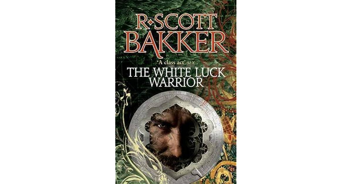 The White Luck Warrior Aspect Emperor 2 By R Scott Bakker