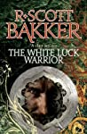 The White Luck Warrior (Aspect-Emperor, #2)