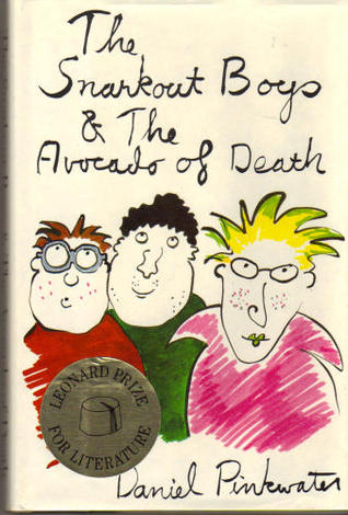 The Snarkout Boys and the Avocado of Death (The Snarkout Boys #1)