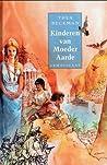 Kinderen van Moeder Aarde by Thea Beckman