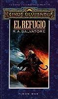 El refugio (El elfo oscuro, # 3)