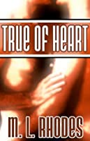 True of Heart (The Draegan Lords, #1)