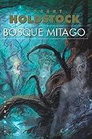 Bosque Mitago (Bosque Mitago, #1)