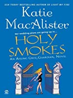 holy smokes de katie macalister