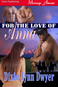 For the Love of Anna (The Town of Pearl, #1)