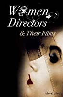 Women Directors and Their Films