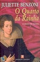 O Quarto da Rainha (Segredo de Estado #1)
