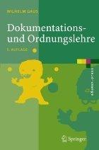 Dokumentations- Und Ordnungslehre: Theorie Und Praxis Des Information Retrieval