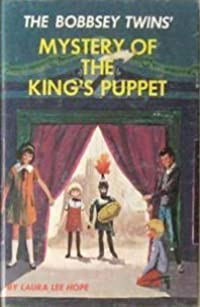 The Bobbsey Twins' Mystery of the King's Puppet
