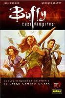 El largo camino a casa (Buffy Cazavampiros: 8ª temporada, #1)