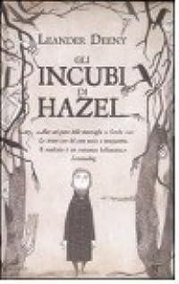 Gli incubi di Hazel