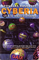 Cyberia: Life in the Trenches of Hyperspace (Flamingo Original)