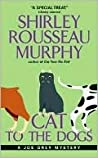 Cat To The Dogs by Shirley Rousseau Murphy