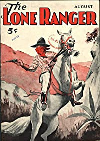 The Lone Ranger - August 1936