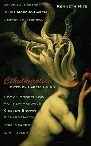 Cthulhurotica by Carrie Cuinn