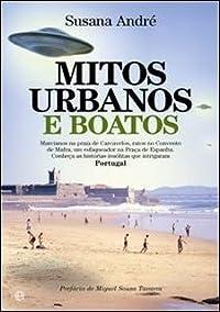 Mitos Urbanos e Boatos