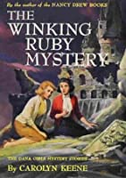 The Winking Ruby Mystery (The Dana Girls Mystery Stories, #19)
