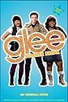 Summer Break (Glee, #3)